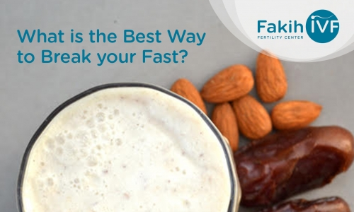 What is the Best Way to Break your Fast?